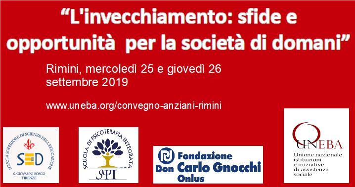 Fare dell'invecchiamento un'opportunità: Convegno Nazionale Uneba  25 e 26 Settembre Rimini